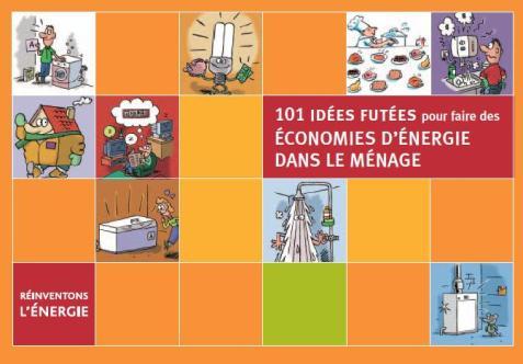 101 idées pour faire des économies d?énergie dans le ménage