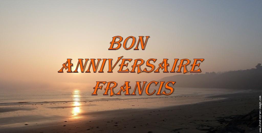 Bon Anniversaire Francis Le Coin Detente