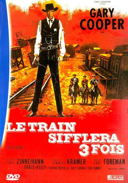 [US][FS]  Le Train sifflera 3 fois      [TRUEFRENCH/DVDRip]