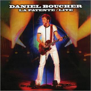 Daniel Boucher - Spectacles La Patente Live Dvd
