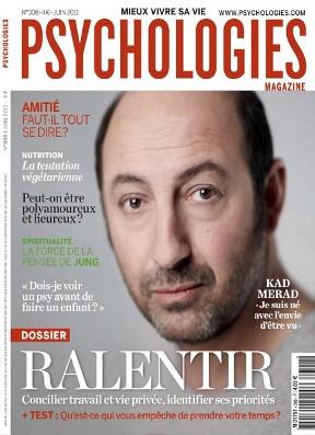 Psychologies Magazine N°308 - Juin 2011