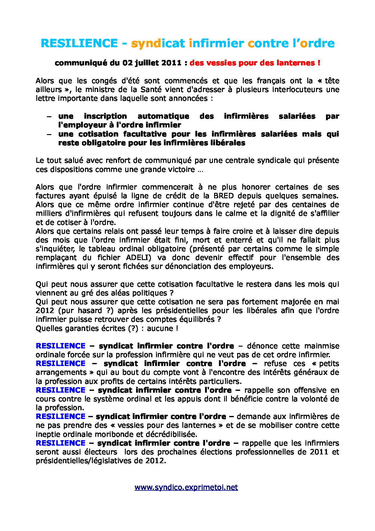 Communiqué RESILIENCE du 02 juillet 2011 : des vessies pour des lanternes ! 1107021052481139708415200