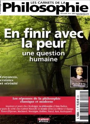 Les Carnets de la Philosophie N°17 - En finir avec la peur Une question humaine !