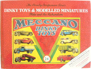 Livre Dinky-Toys par Mike & Sue Richardson.