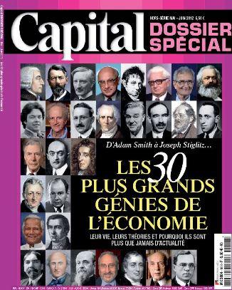 Capital HS N°18 - Les 30 plus grands génies de l'économie