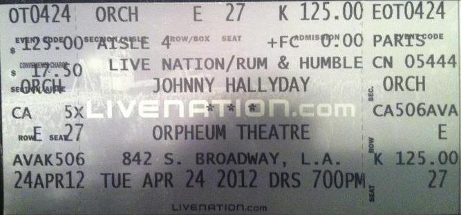 "Set list ""TOUR 2012"" JOHNNY HALLYDAY 24/04/2012 Orpheum Theatre (Los Angeles) 1204250703261423619767379"