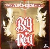 Big Red Aux armes et cétera