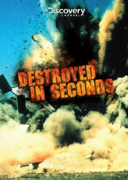 Destruction Immediate - (Destroyed in seconds) [10/??] [HDTV]