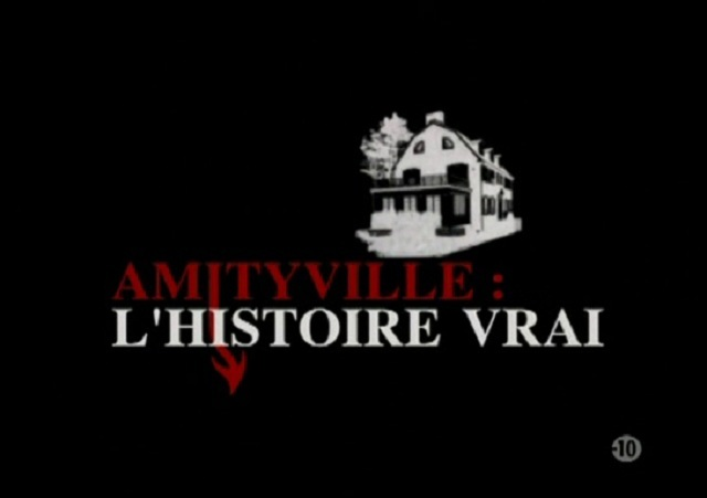 Amityville: l'histoire vraie [TVRIP]