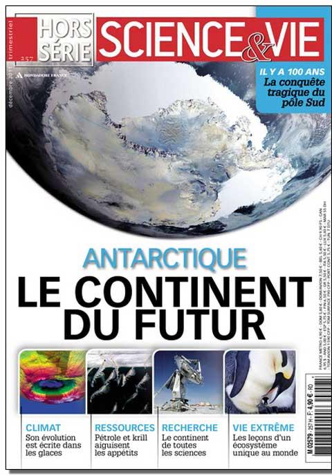 Science et Vie Hors Série N°257 - Antarctique : le continent du futur