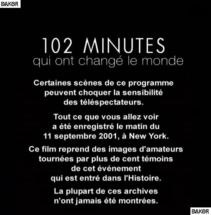 102 minutes qui ont changé le monde - 10/09/2012 [TVRIP]