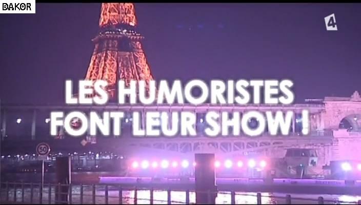 Les humoristes font leur show  [TVRIP]