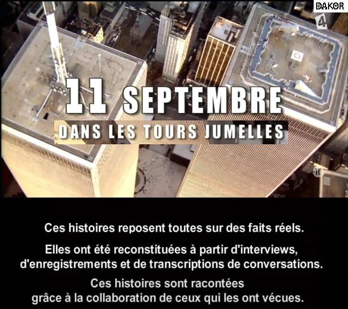 11 septembre dans les tours jumelles - 10/09/2012 [TVRIP]