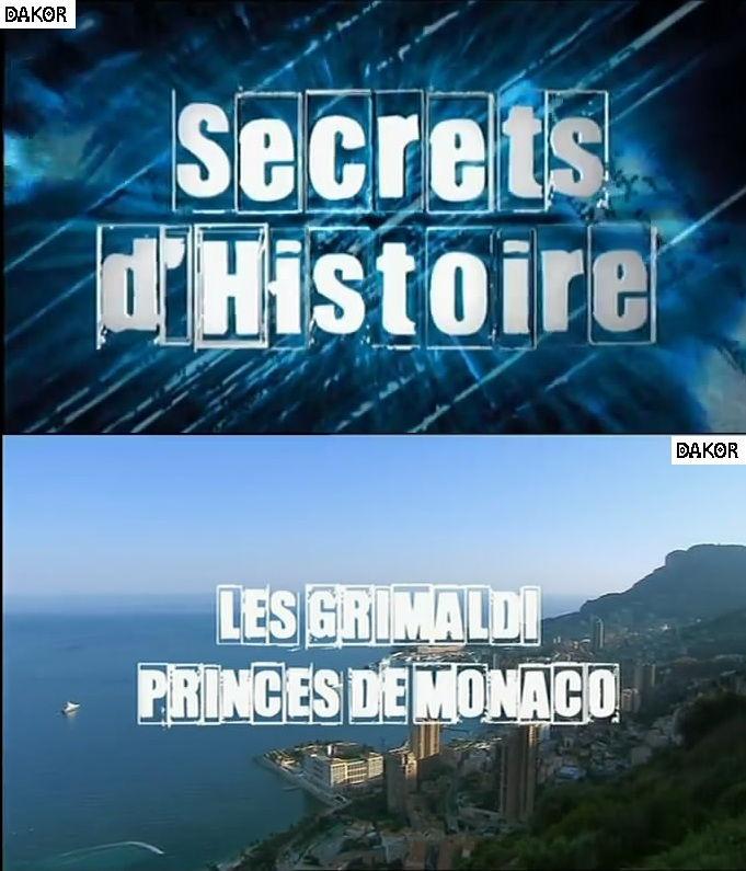 Secrets d'histoire - Monaco et les princes de Grimaldi - 11/09/2012[TVRIP]