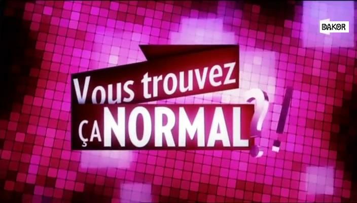 Vous trouvez ça normal ?! [TVRIP]
