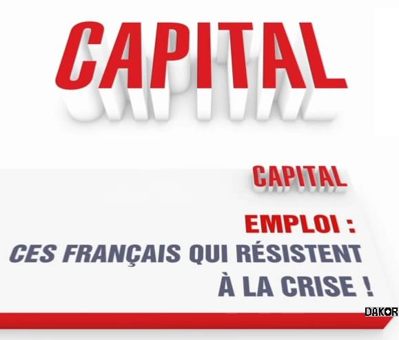 Capital - Emploi : ces Français qui résistent à la crise ! - 16.09.2012 [TVRIP]