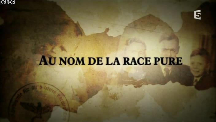 Au nom de la race pure [TVRIP]