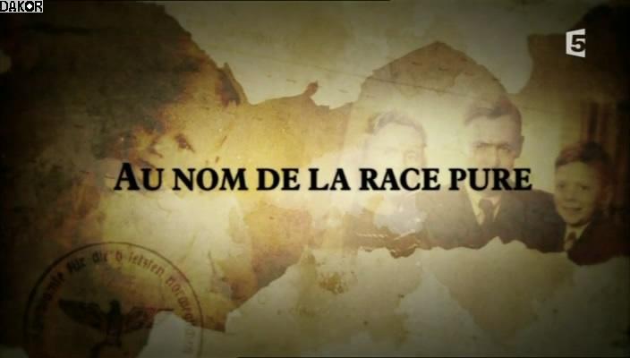 Au Nom De La Race Pure