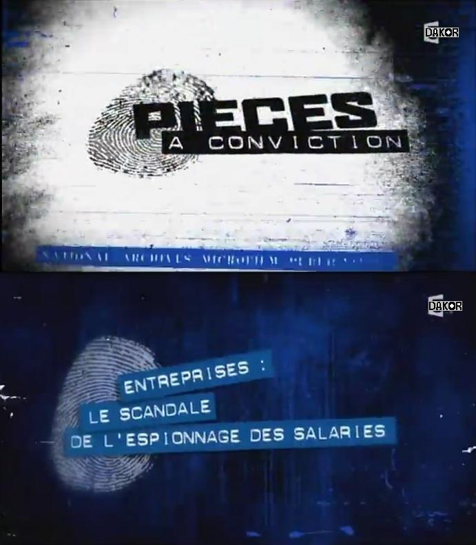 Pièces à conviction - Entreprises : le scandale de l'espionnage des salariés - 19/09/2012 [TVRIP]