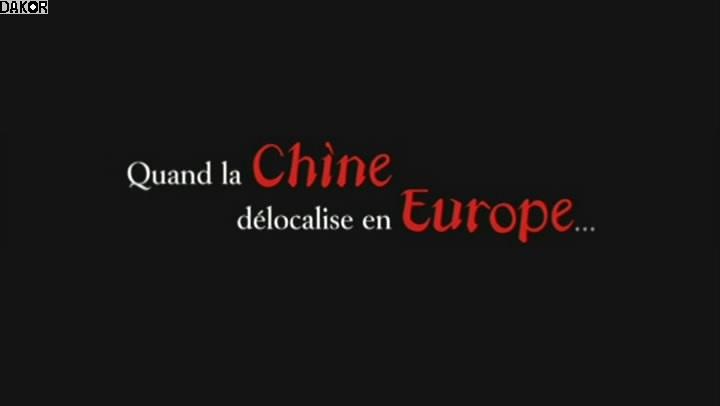 Quand la Chine délocalise en Europe - 17/09/2012 [TVRIP]