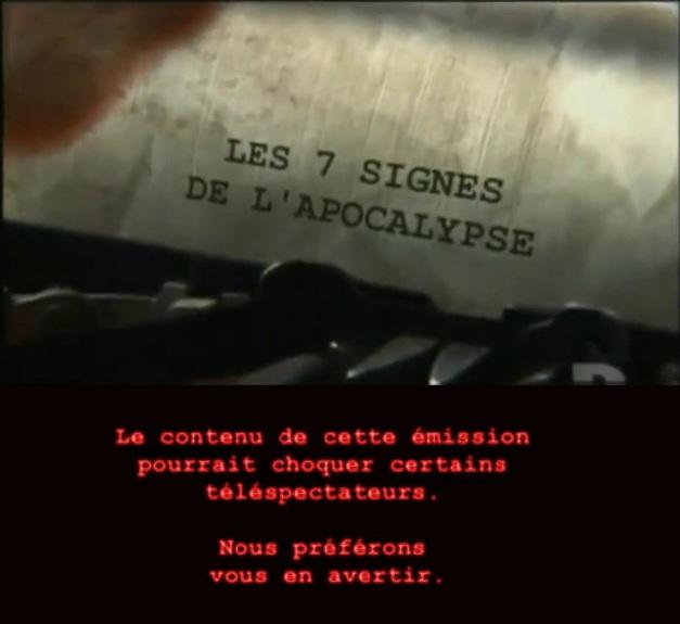 Les 7 signes de l'apocalypse [TVRIP]
