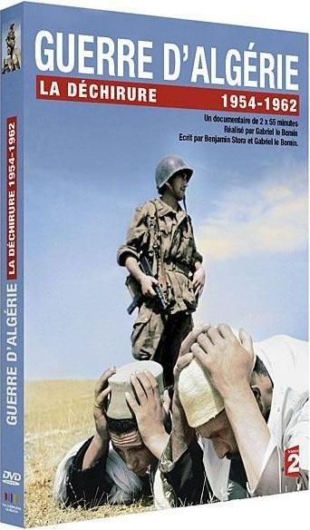 Guerre d'Algérie - La déchirure 1954-1962 [TVRIP]