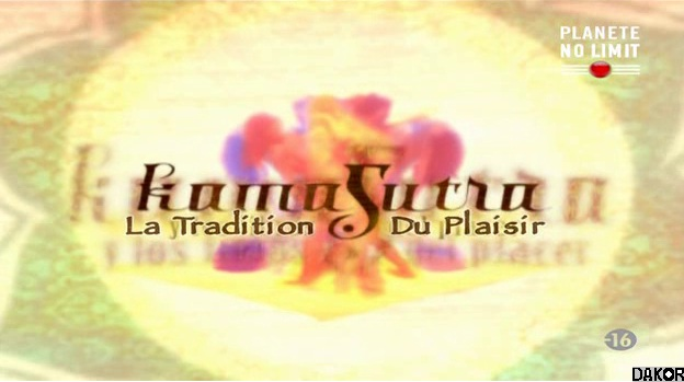 Kamasutra, la tradition du plaisir [TVRIP]