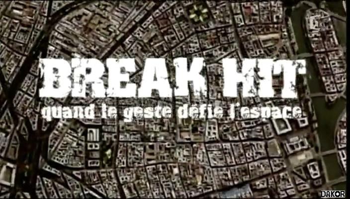 Break Hit, quand le geste défie l'espace [TVRIP]