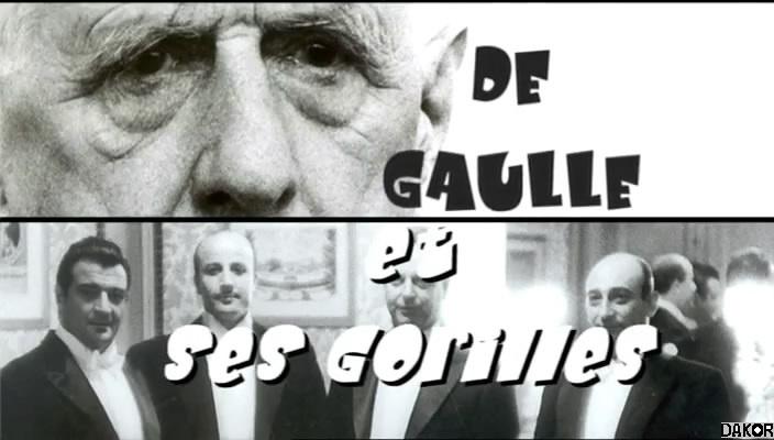 De Gaulle et ses Gorilles [TVRIP]