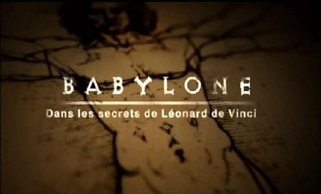 Babylone: Dans les secrets de Léonard de vinci [TVRIP]