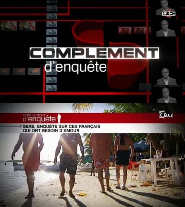 Complément d'enquête - Sexe : enquête sur ces Français qui ont besoin d'amour [TVRIP]
