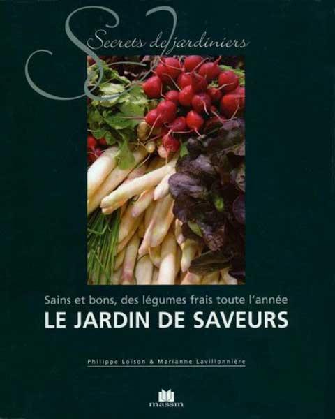 Secrets de Jardiniers : Le Jardin de Saveurs [PDF]
