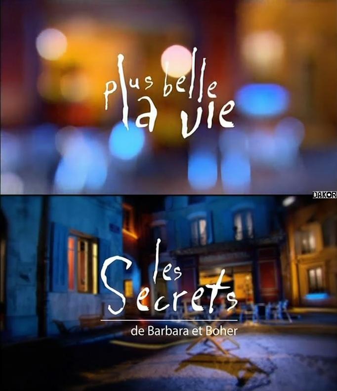 Plus belle la vie», les secrets de Barbara et Boher [TVRIP]