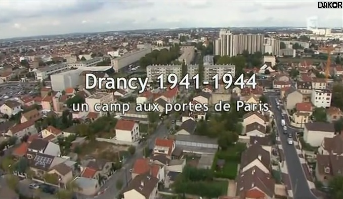 Drancy 1941-1944 - Un camp aux portes de Paris [TVRIP]
