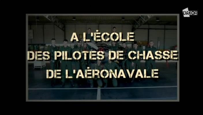A l'école des pilotes de chasse de l'aéronavale [4/4] [TVRIP]