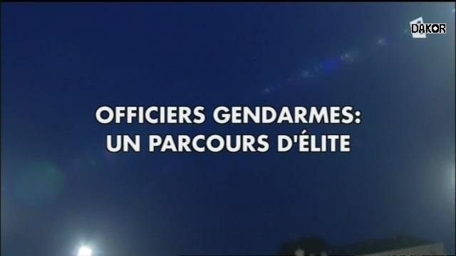 Officiers gendarmes - Un parcours d'élite [TVRIP]