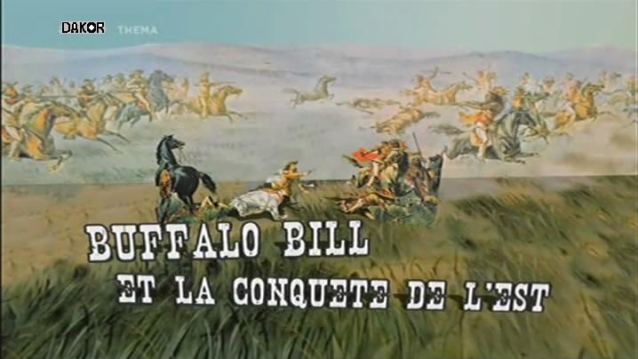 Buffalo Bill et la conquête de l'Est [TVRIP]