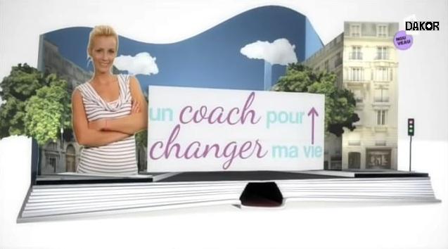 Un coach pour changer ma vie - 15/10/2012 [TVRIP]