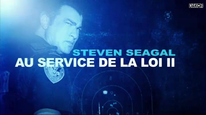 Steven Seagal : au service de la loi II - [08/??][TVRIP]