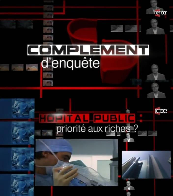 Complément d'enquête - Hôpital public : comment éviter la faillite ? - 11/10/2012 [TVRIP]