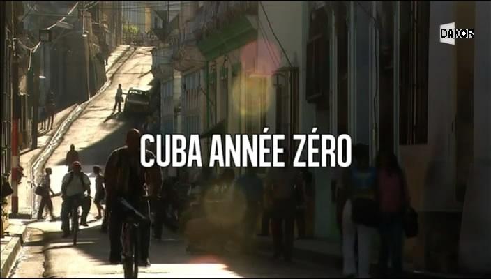 Cuba, année zéro [TVRIP]