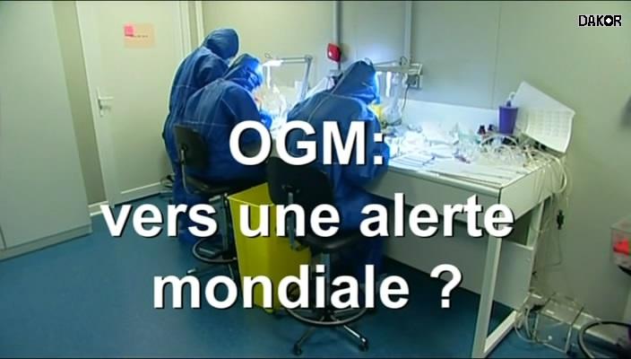 OGM, vers une alerte mondiale ? [TVRIP]