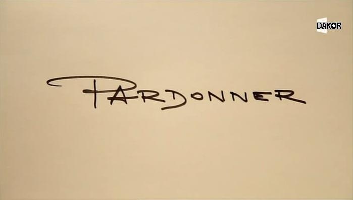 Pardonner - 16.10.2012 [TVRIP]