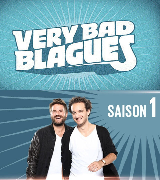 Very bad Blagues Saison 01 - Integrale + Betisier - [69/69] [FRENCH][TVRIP]