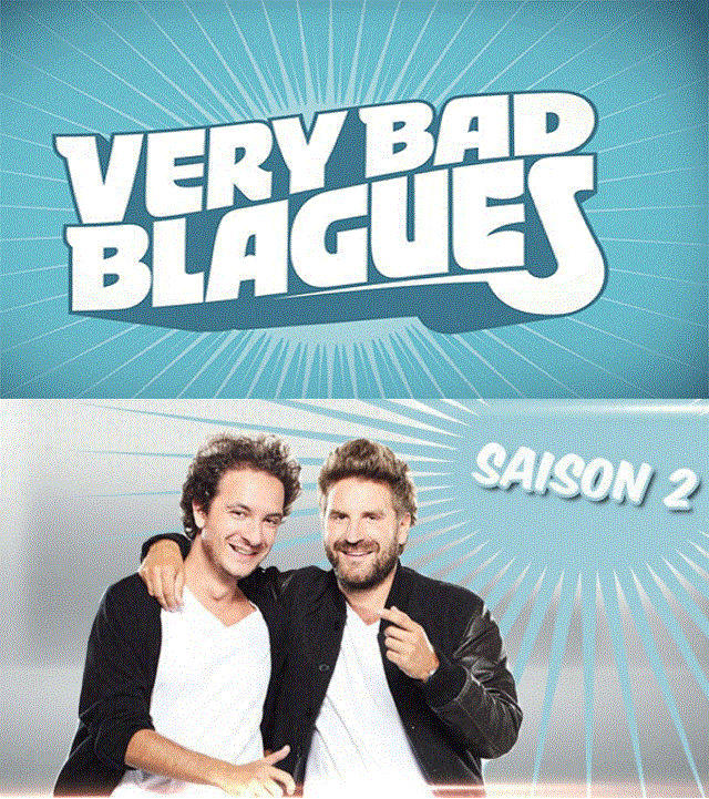 Very bad Blagues Saison 02 - Integrale + Betisier - [68/68] [FRENCH][TVRIP]