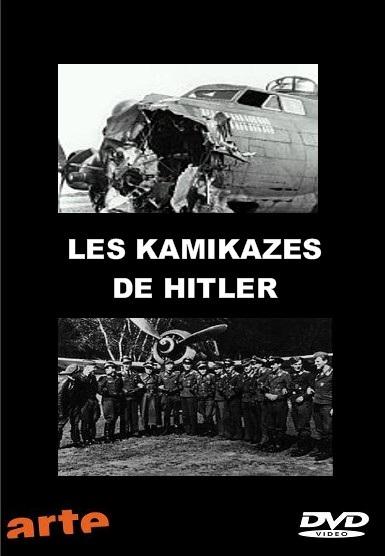 Les kamikazes de Hitler [TVRIP]