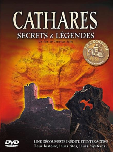 Cathares - Secrets & Légendes [DVDRIP]
