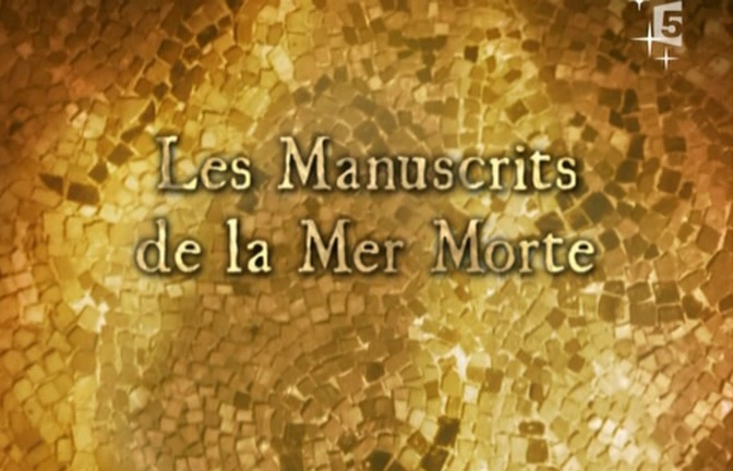 Les manuscrits de la mer Morte [TVRIP]