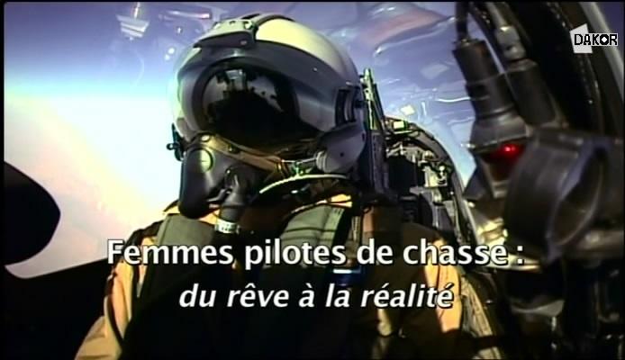 Femmes pilotes de chasse : du rêve à la réalité [TVRIP]